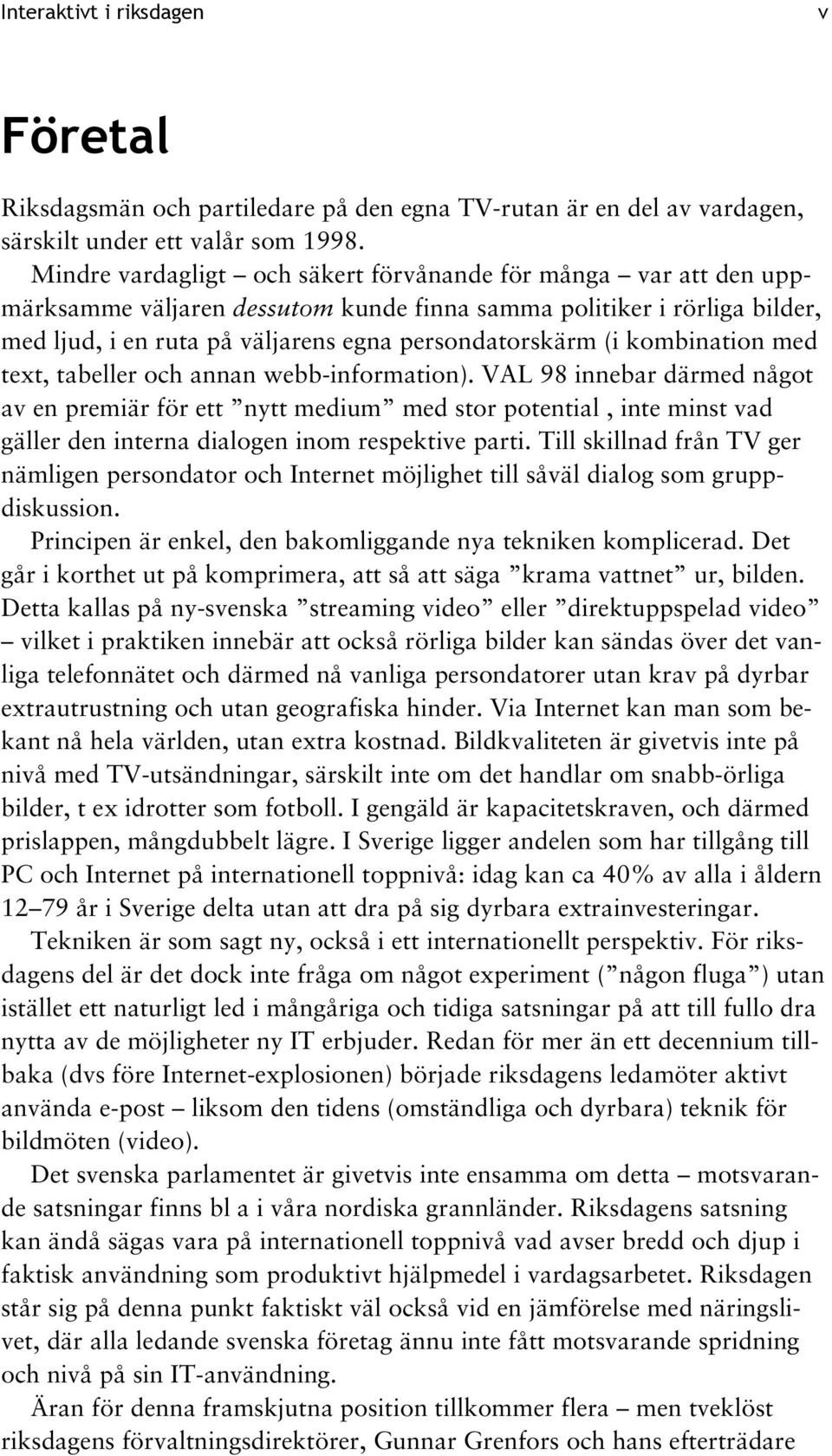 kombination med text, tabeller och annan webb-information).