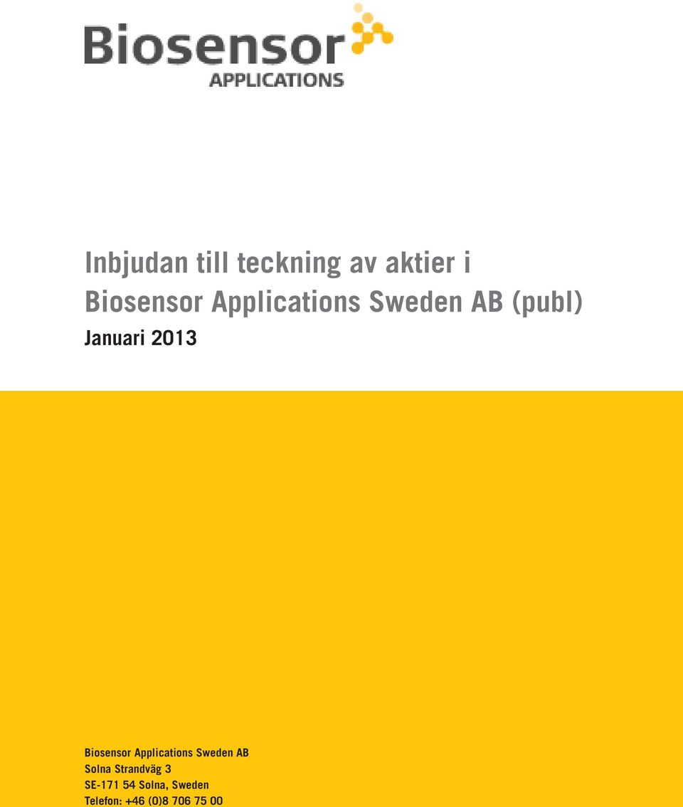 Biosensor Applications Sweden AB Solna
