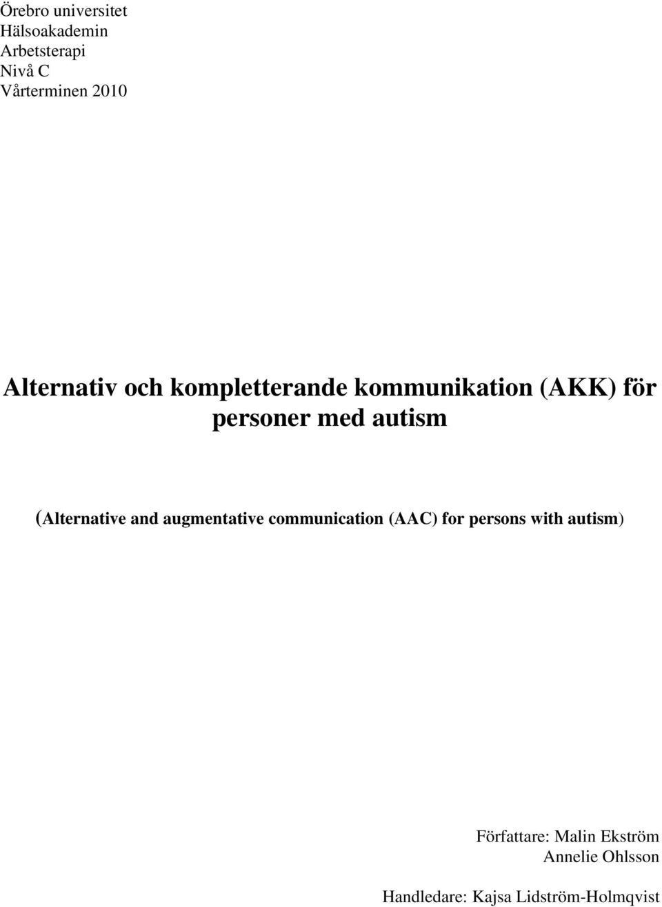 (Alternative and augmentative communication (AAC) for persons with autism)