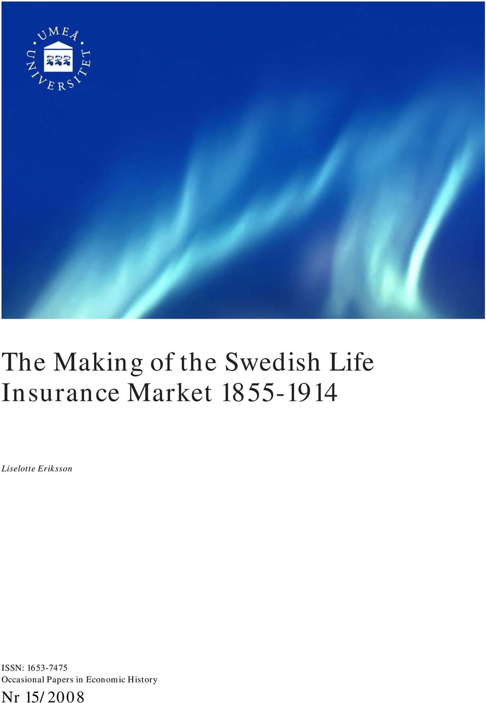 economy of sweden essay In the early 1990s, the swedish economy suffered a deep economic  j (2007) , ten lessons about budget consolidation, bruegel essay.