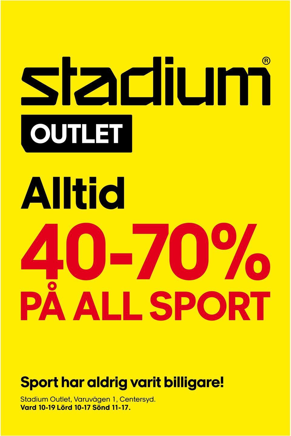 Stadium Outlet, Varuvägen 1,