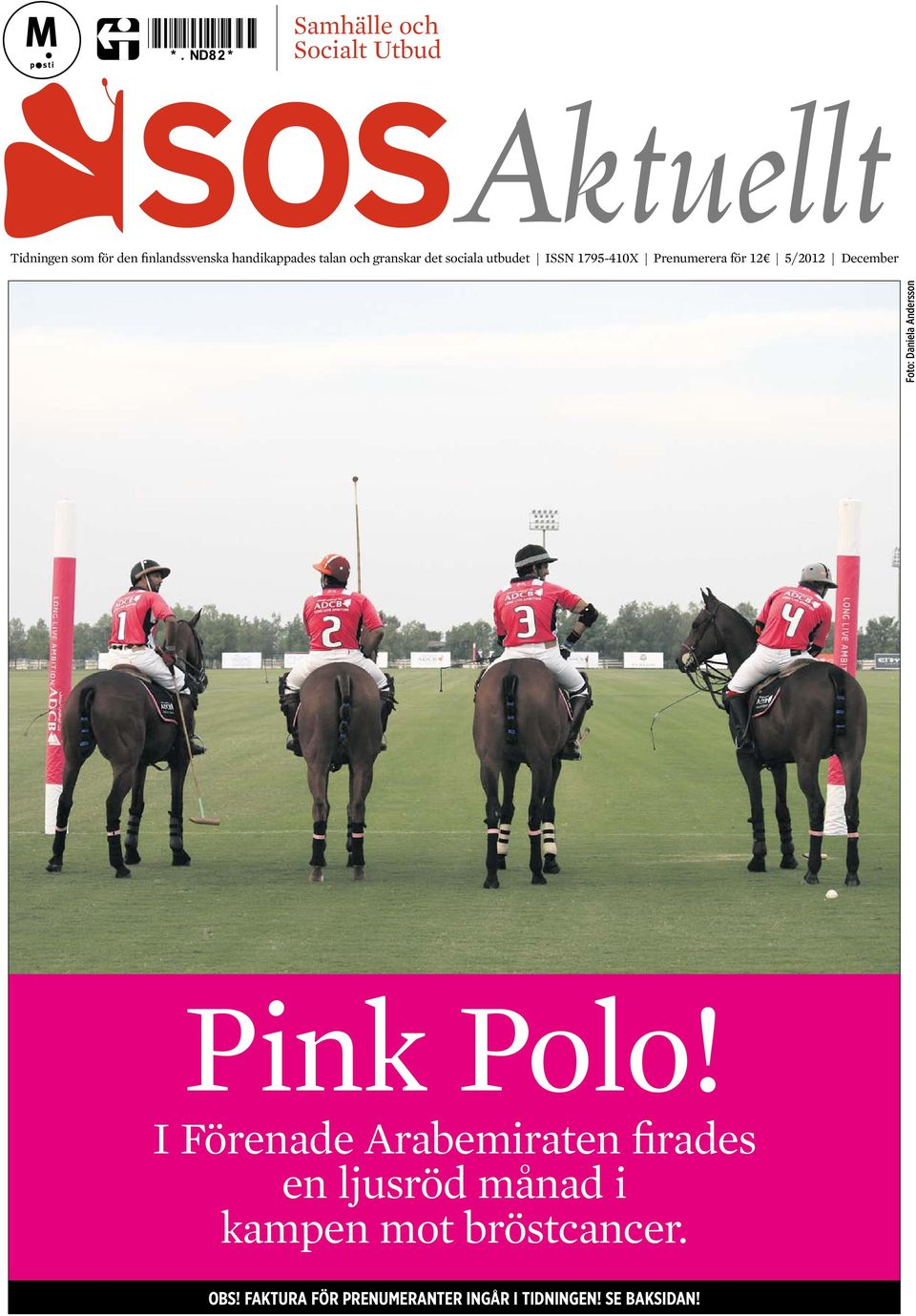 Foto: Daniela Andersson Pink Polo!