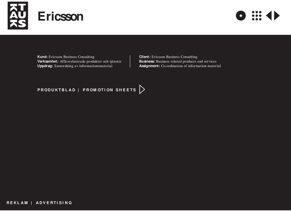 Ericsson Business Consulting Business: Business related products and services