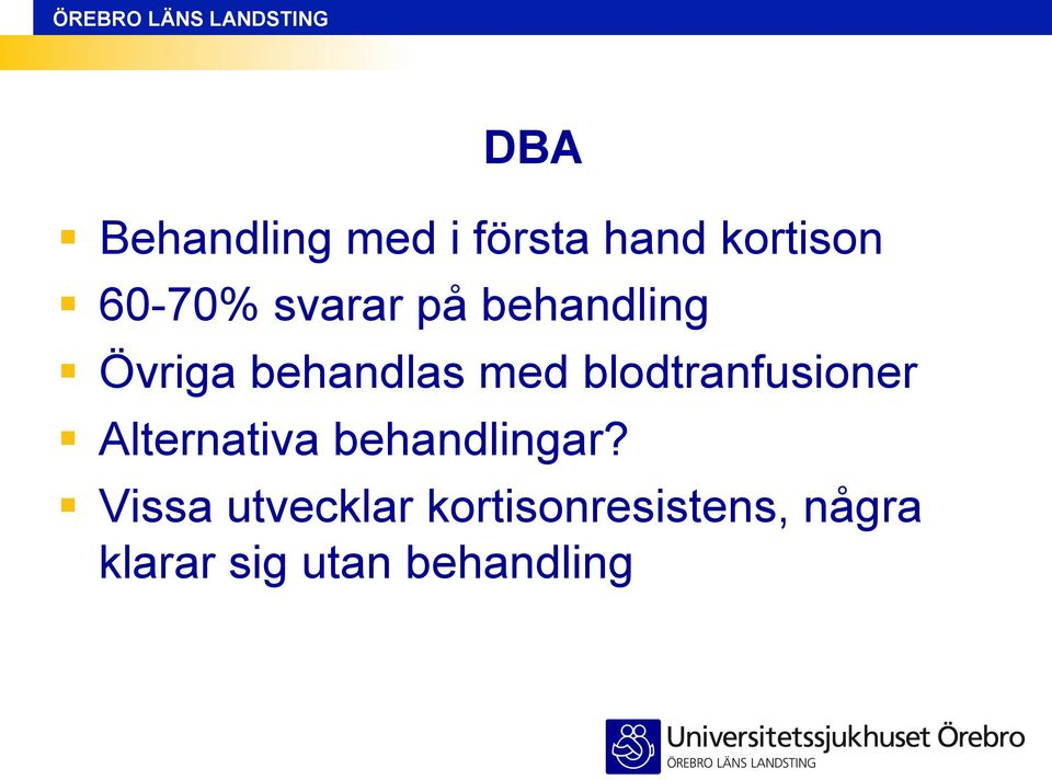 blodtranfusioner Alternativa behandlingar?