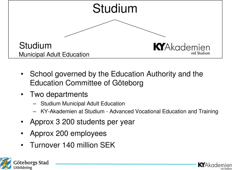 Municipal Adult Education KY-Akademien at Studium - Advanced Vocational