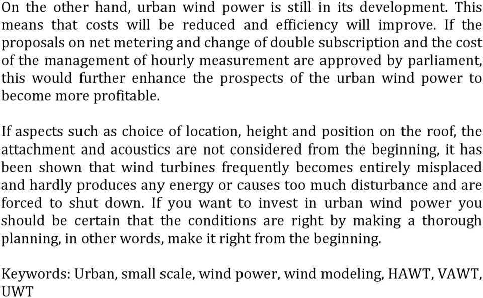 urban wind power to become more profitable.