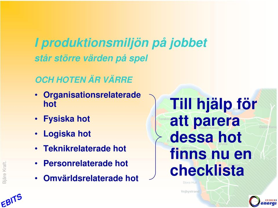 hot Teknikrelaterade hot Personrelaterade hot