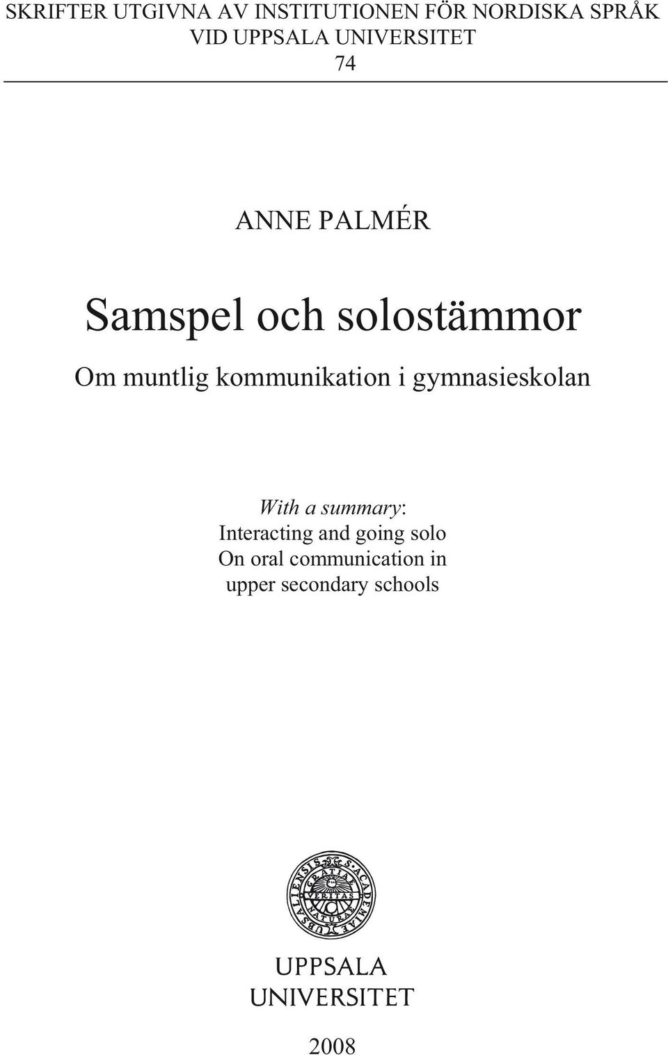 muntlig kommunikation i gymnasieskolan With a summary: