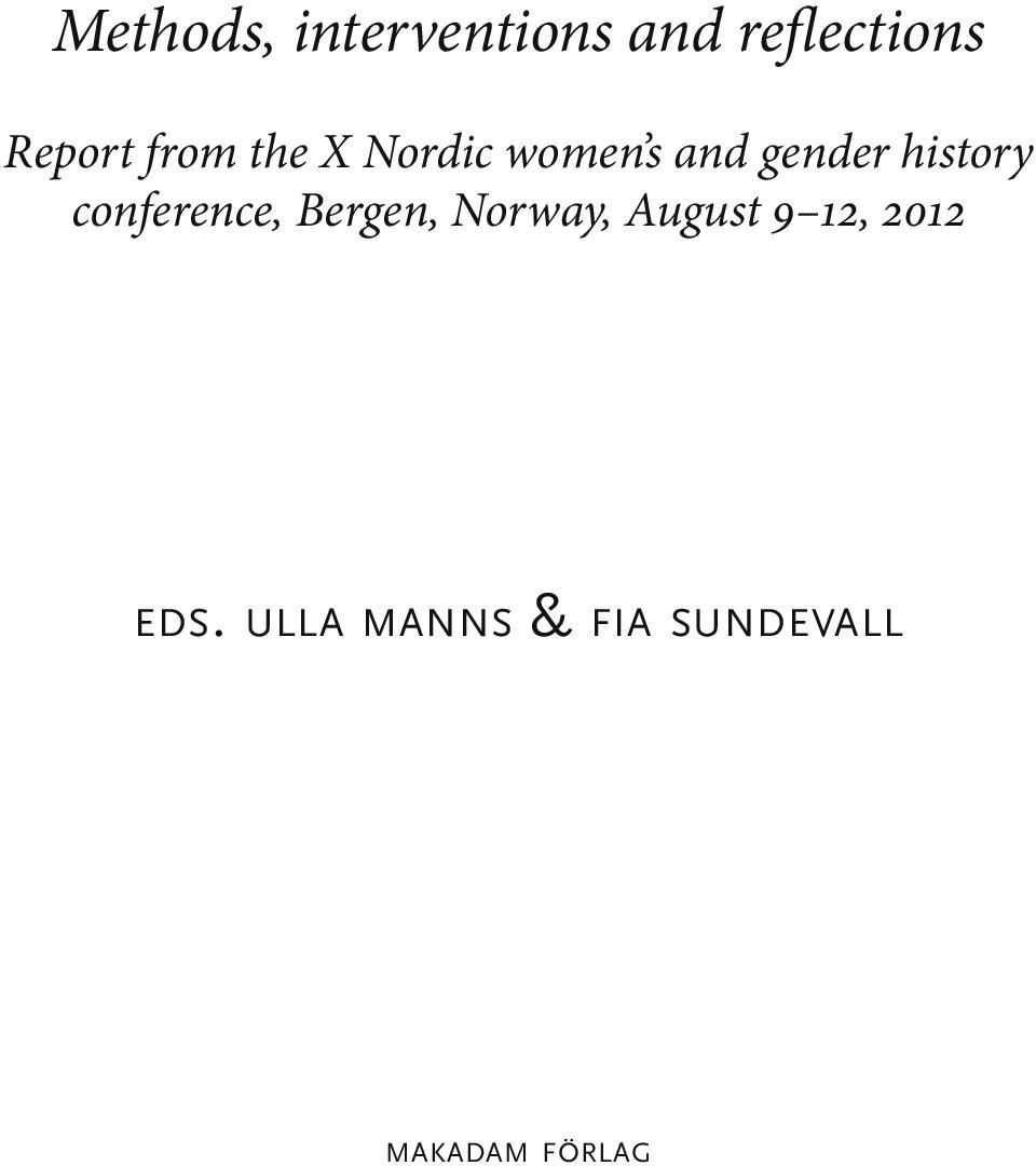 conference, Bergen, Norway, August 9 12, 2012