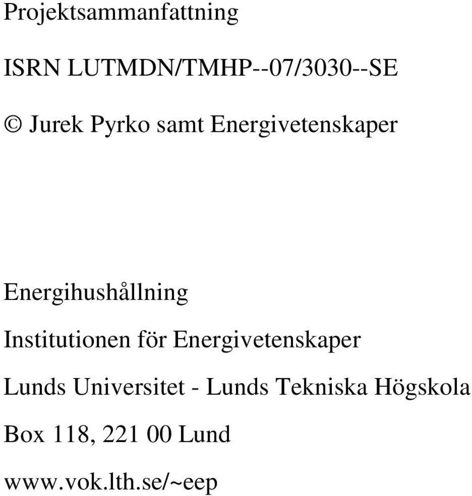 Institutionen för Energivetenskaper Lunds Universitet -