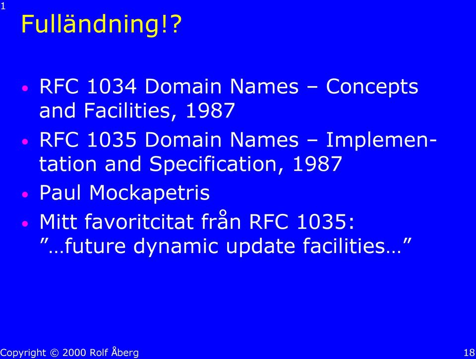 RFC 1035 Domain Names Implementation and