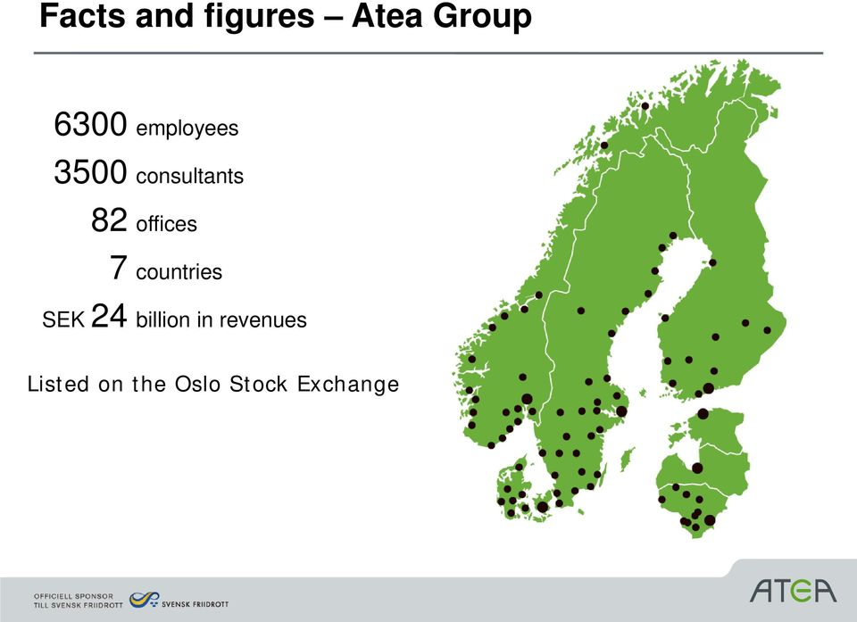 offices 7 countries SEK 24 billion
