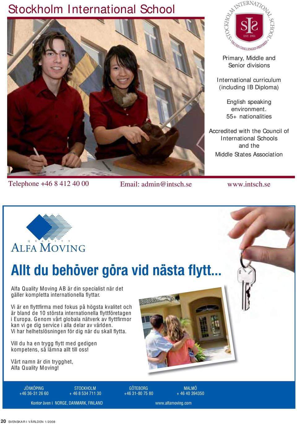 .. Alfa Quality Moving AB är din specialist när det gäller kompletta internationella fl yttar.