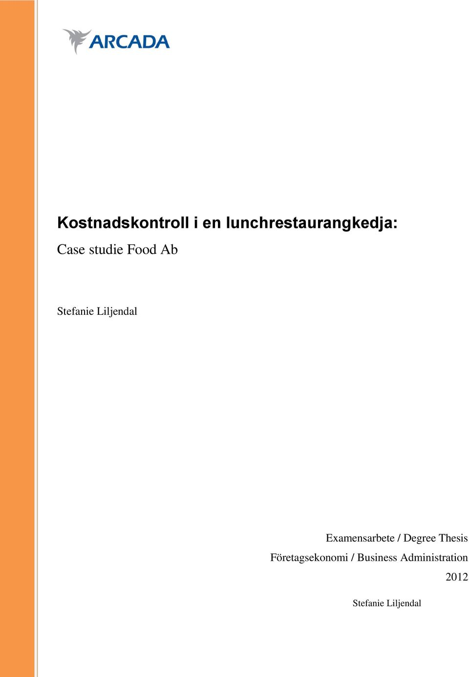 Examensarbete / Degree Thesis