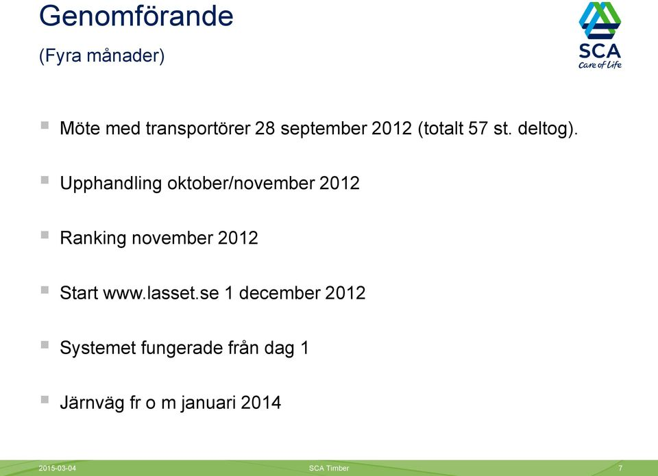 Upphandling oktober/november 2012 Ranking november 2012 Start www.
