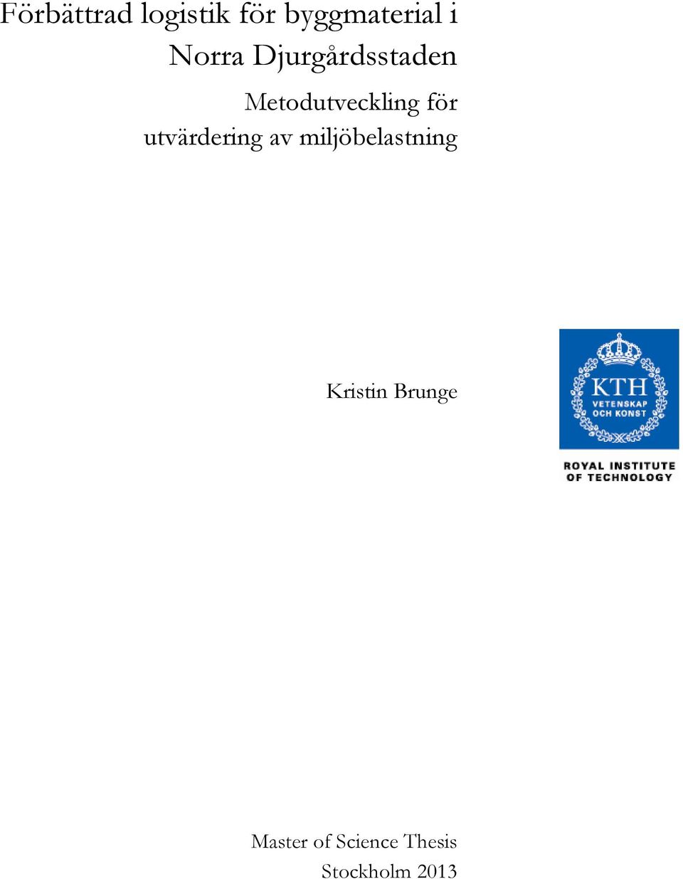KTH Master Thesis Report Templates