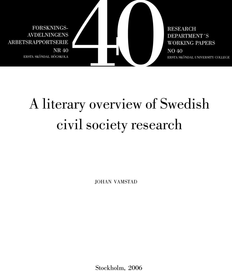 PAPERS NO 40 ERSTA SKÖNDAL UNIVERSITY COLLEGE A literary