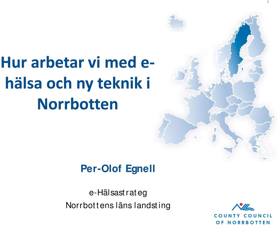 Norrbotten Per-Olof Egnell