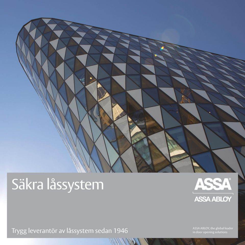 sedan 1946 ASSA ABLOY, the