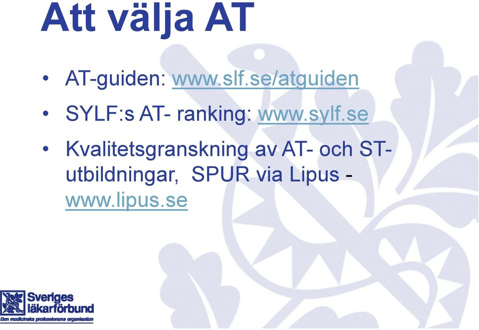 sylf.se Kvalitetsgranskning av AT-
