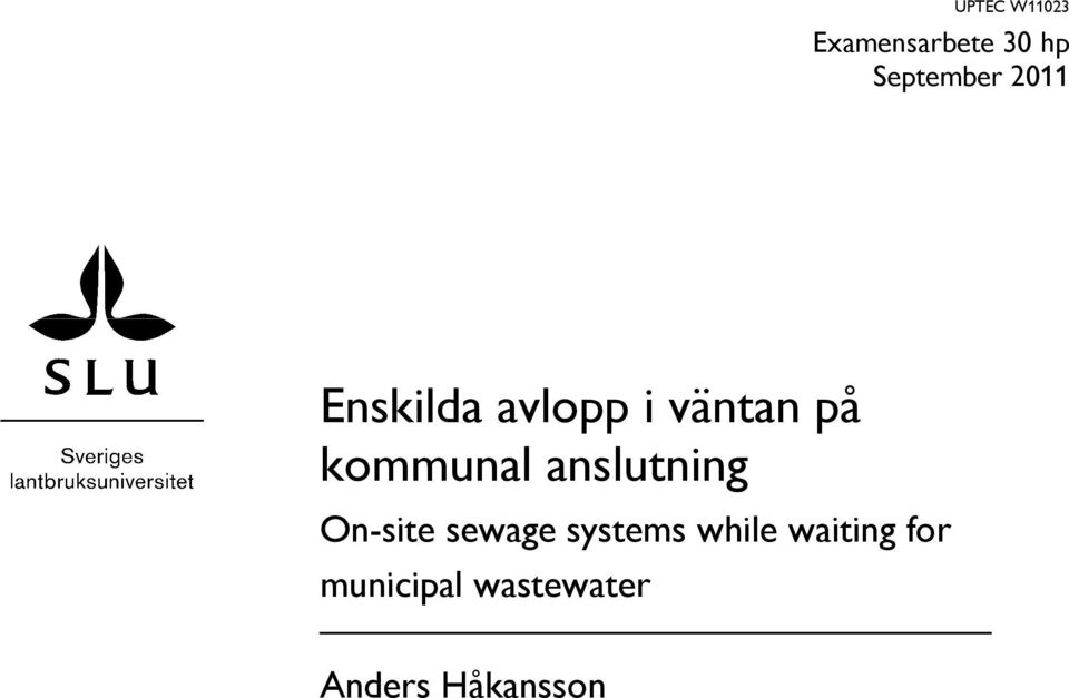 anslutning On-site sewage systems while