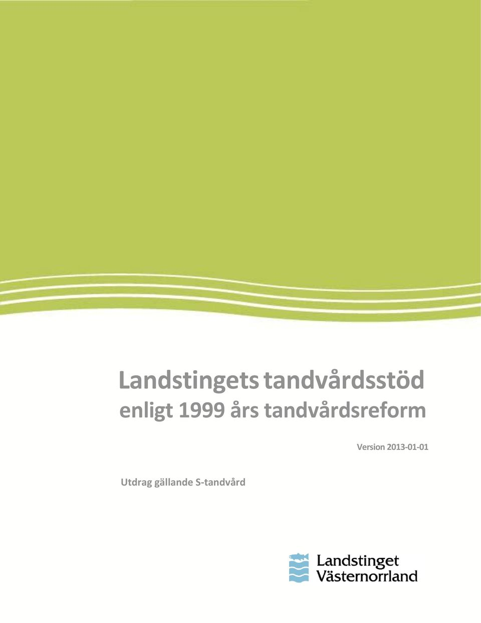tandvårdsreform Version