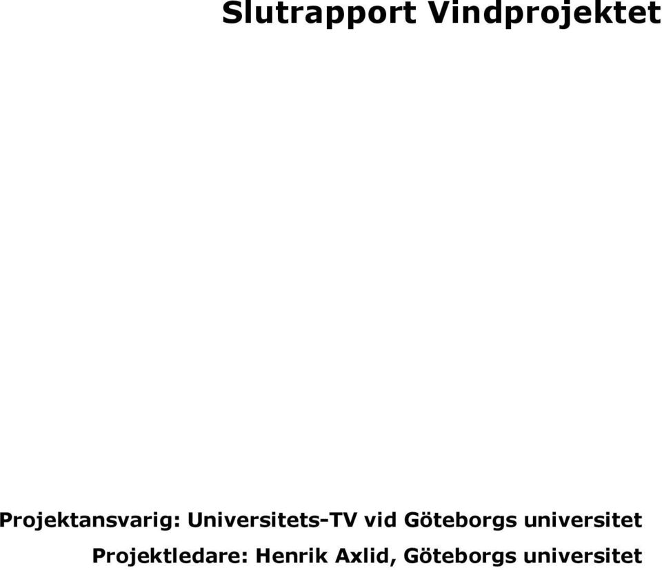 vid Göteborgs universitet