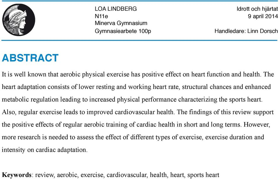 characterizing the sports heart. Also, regular exercise leads to improved cardiovascular health.