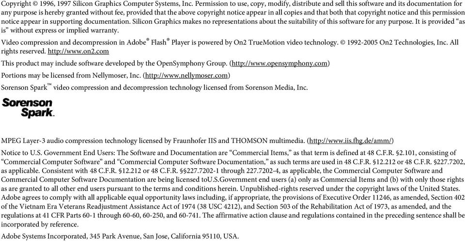 and that both that copyright notice and this permission notice appear in supporting documentation. Silicon Graphics makes no representations about the suitability of this software for any purpose.