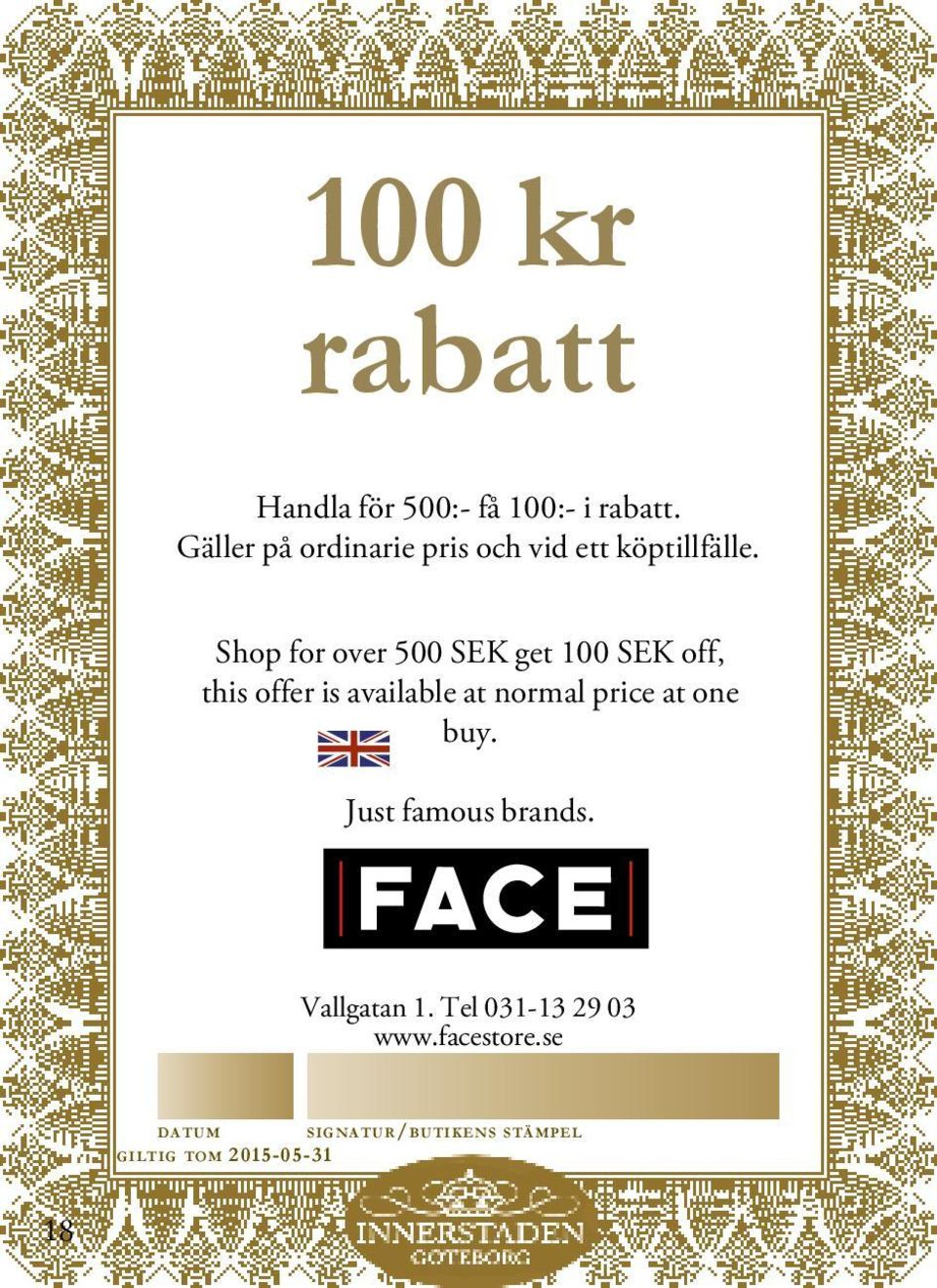 Shop for over 500 SEK get 100 SEK off, this offer is available at