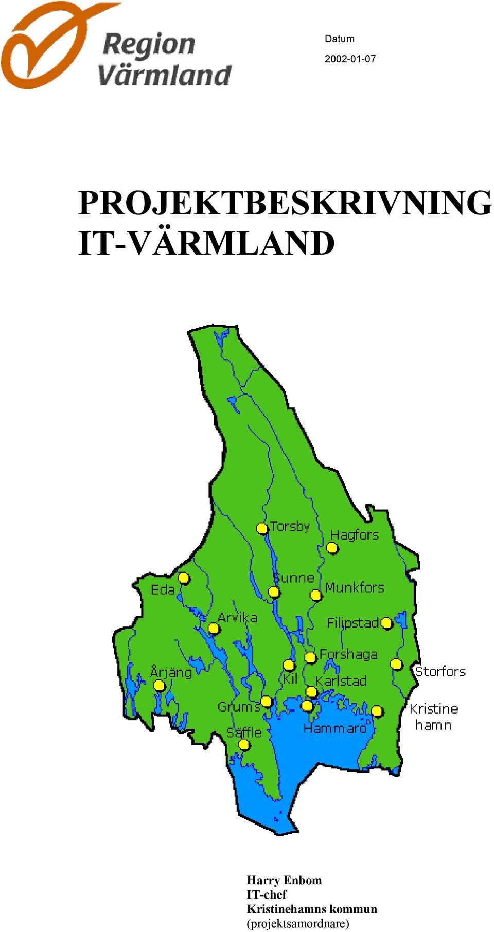IT-VÄRMLAND Harry Enbom