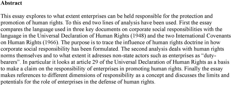 Covenants on Human Rights (1966). The purpose is to trace the influence of human rights doctrine in how corporate social responsibility has been formulated.