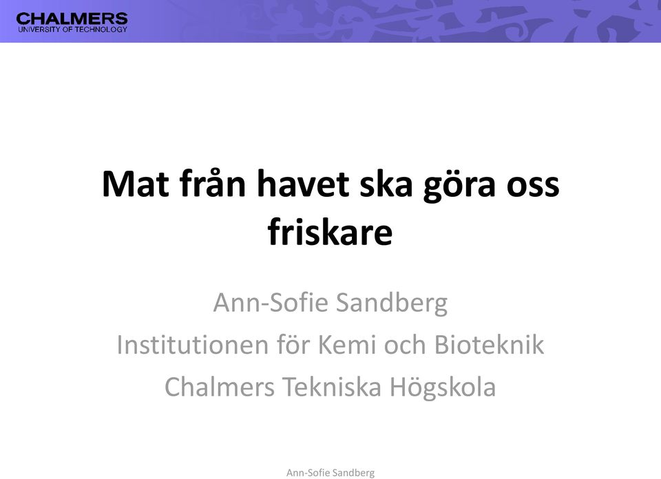 Institutionen för Kemi