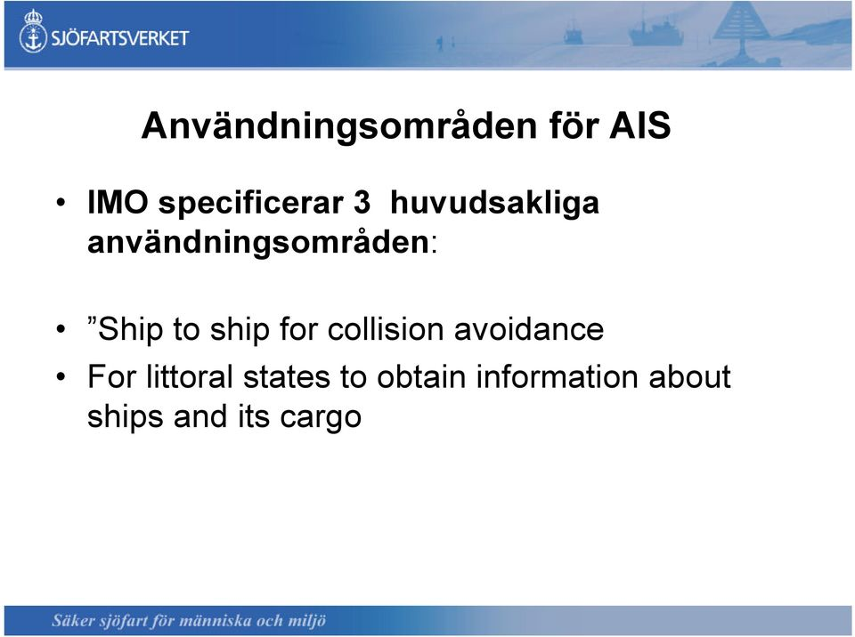 for collision avoidance For littoral states
