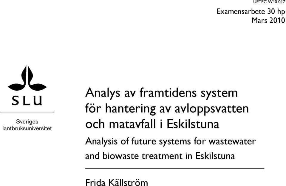 matavfall i Eskilstuna Analysis of future systems for