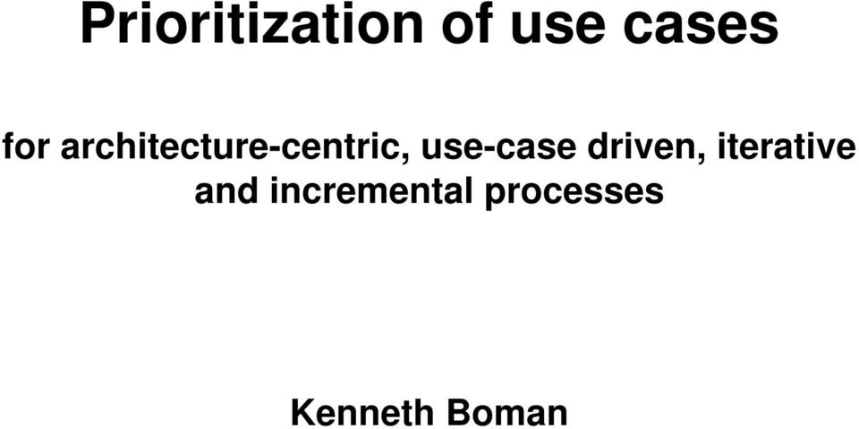 use-case driven, iterative