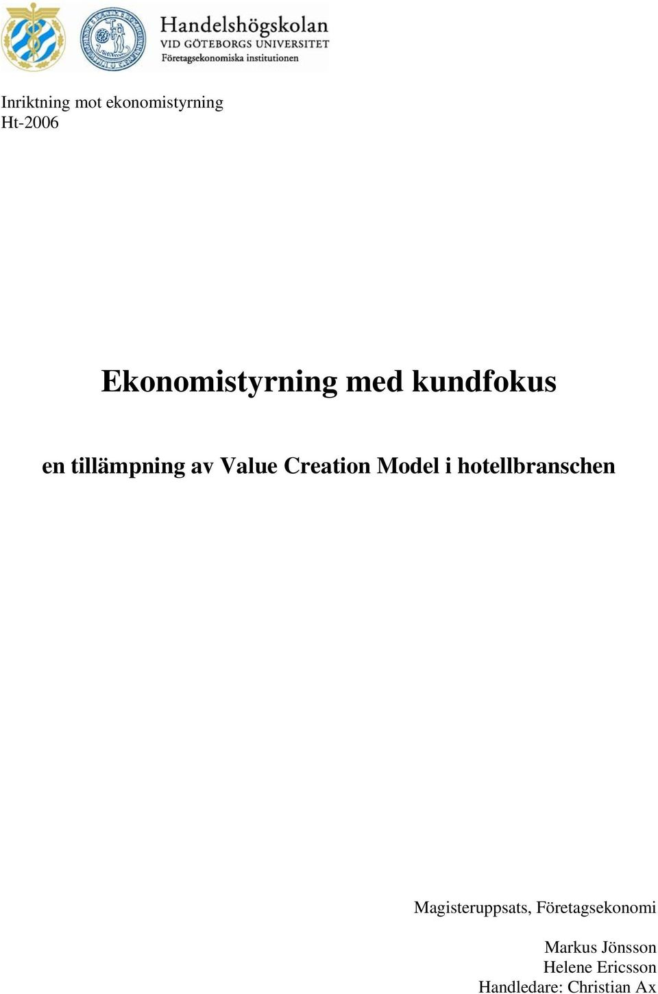 Creation Model i hotellbranschen Magisteruppsats,