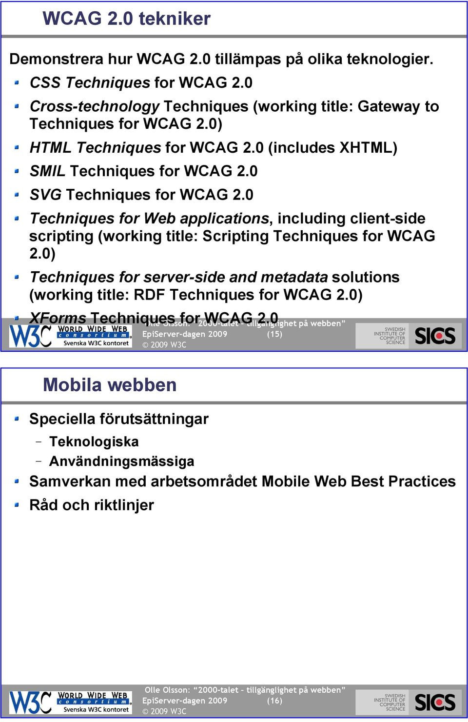 0 Techniques for Web applications, including client-side scripting (working title: Scripting Techniques for WCAG 2.