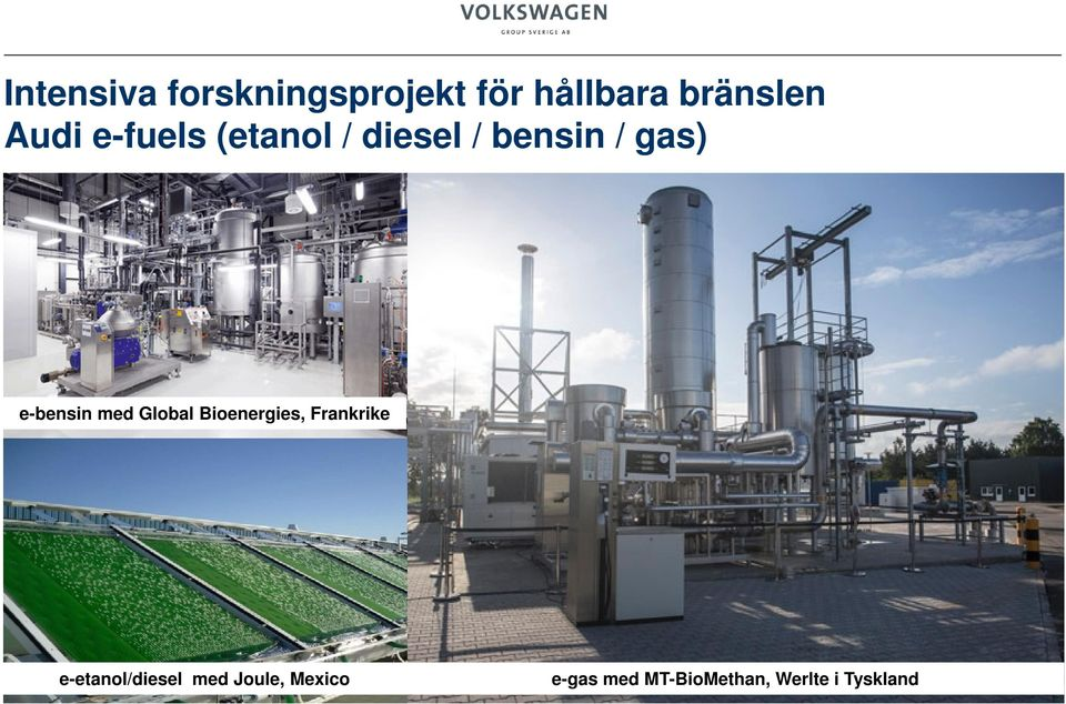 e-bensin med Global Bioenergies, Frankrike