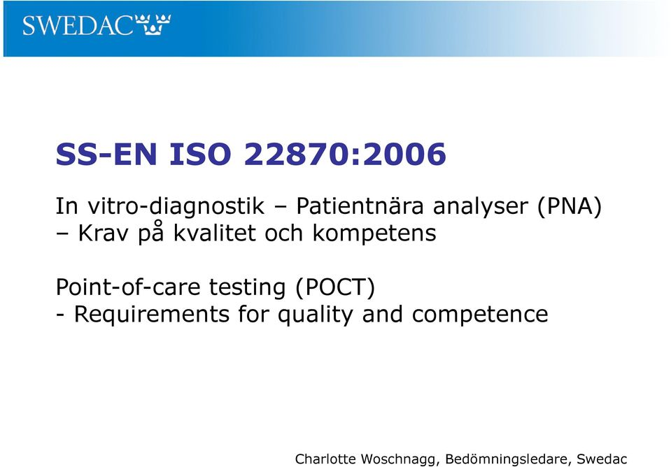 Point-of-care testing (POCT) - Requirements for