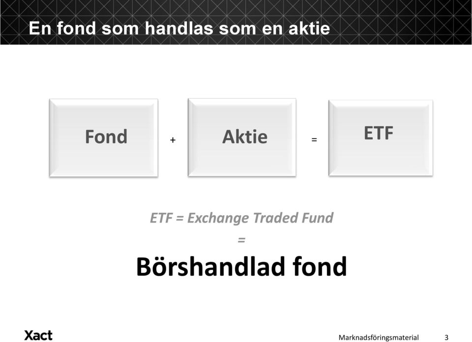 ETF ETF = Exchange