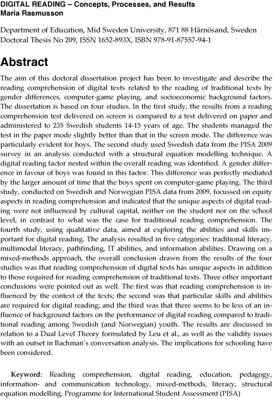 computertgame playing, and socioeconomic background factors. Thedissertationisbasedonfourstudies.