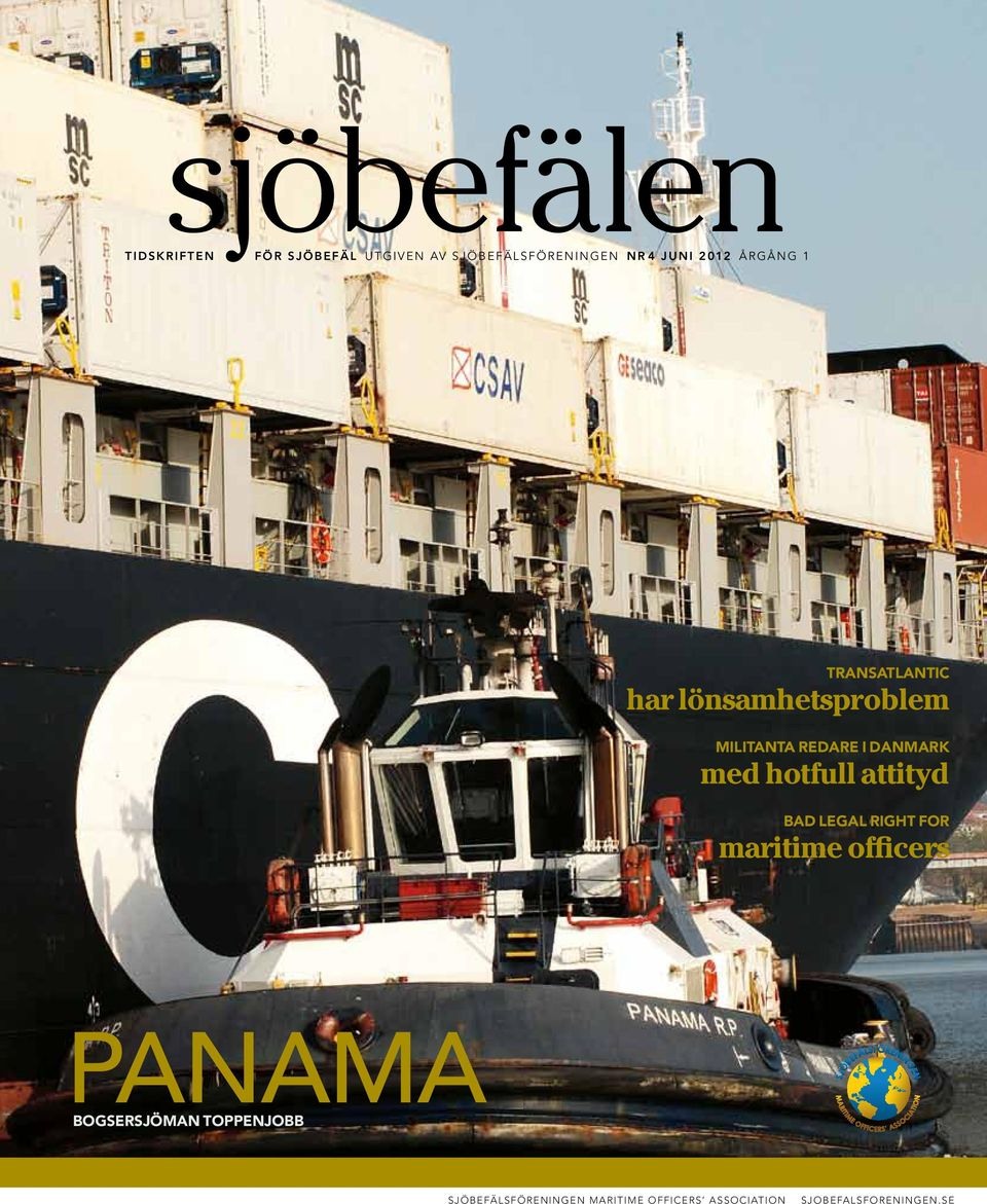 med hotfull attityd bad legal right for maritime officers PANAMA BOGSERSJÖMAN