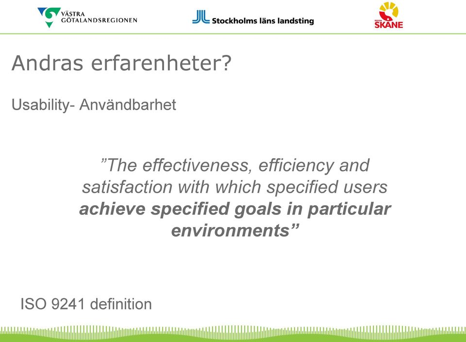 efficiency and satisfaction with which