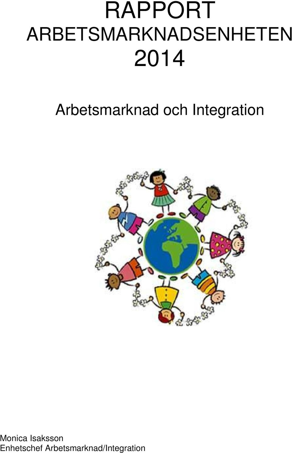 Integration Monica Isaksson