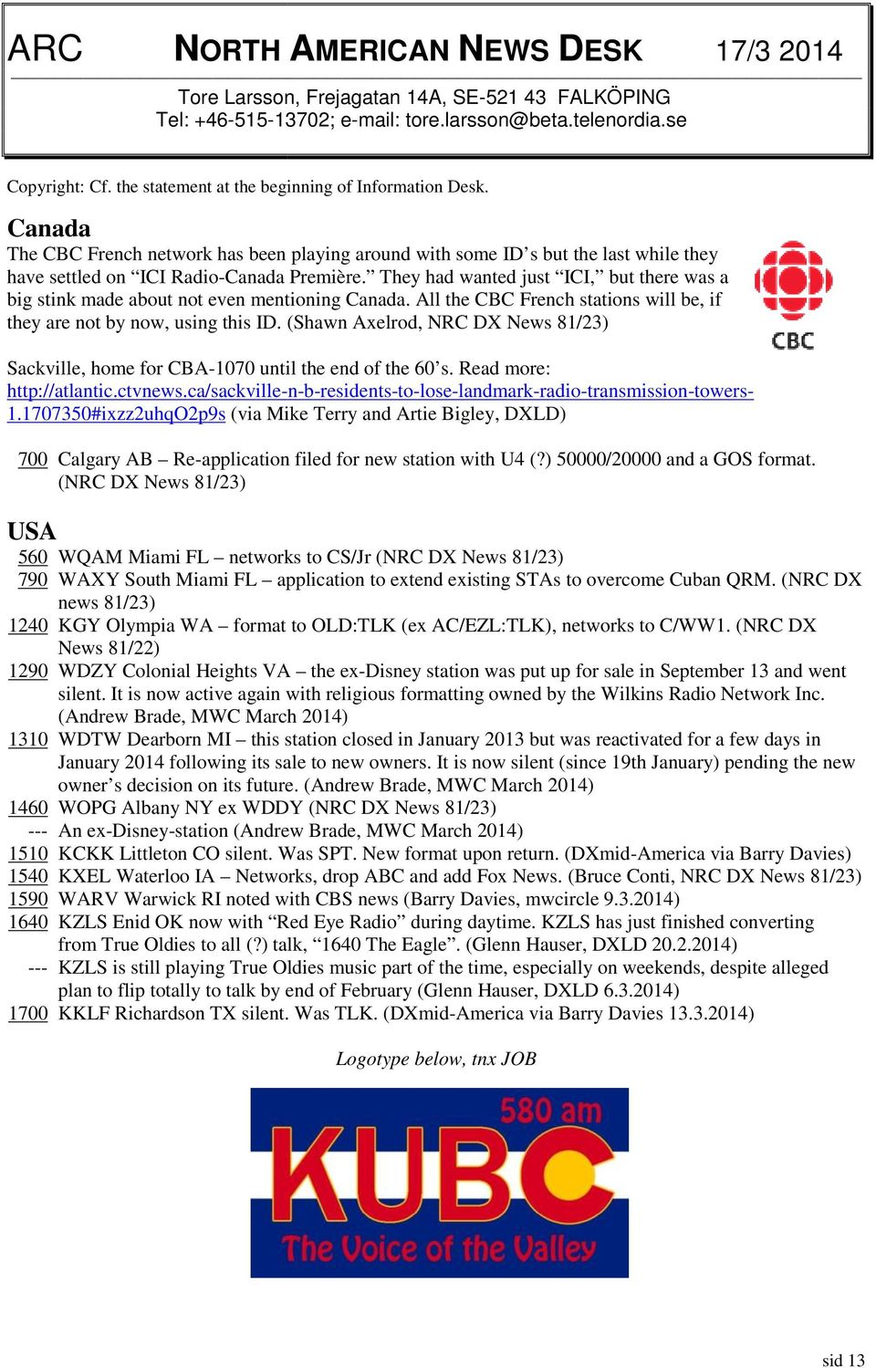 They had wanted just ICI, but there was a big stink made about not even mentioning Canada. All the CBC French stations will be, if they are not by now, using this ID.