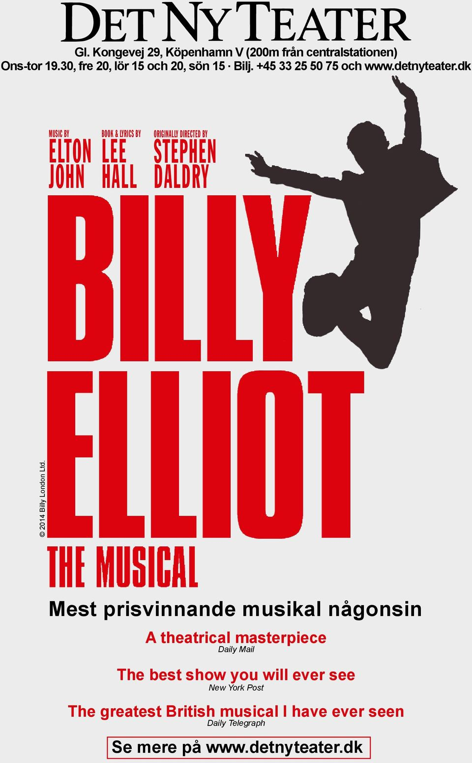 dk MUSIC BY ELTON JOHN BOOK & LYRICS BY LEE HALL ORIGINALLY DIRECTED BY STEPHEN DALDRY 2014 Billy London Ltd.
