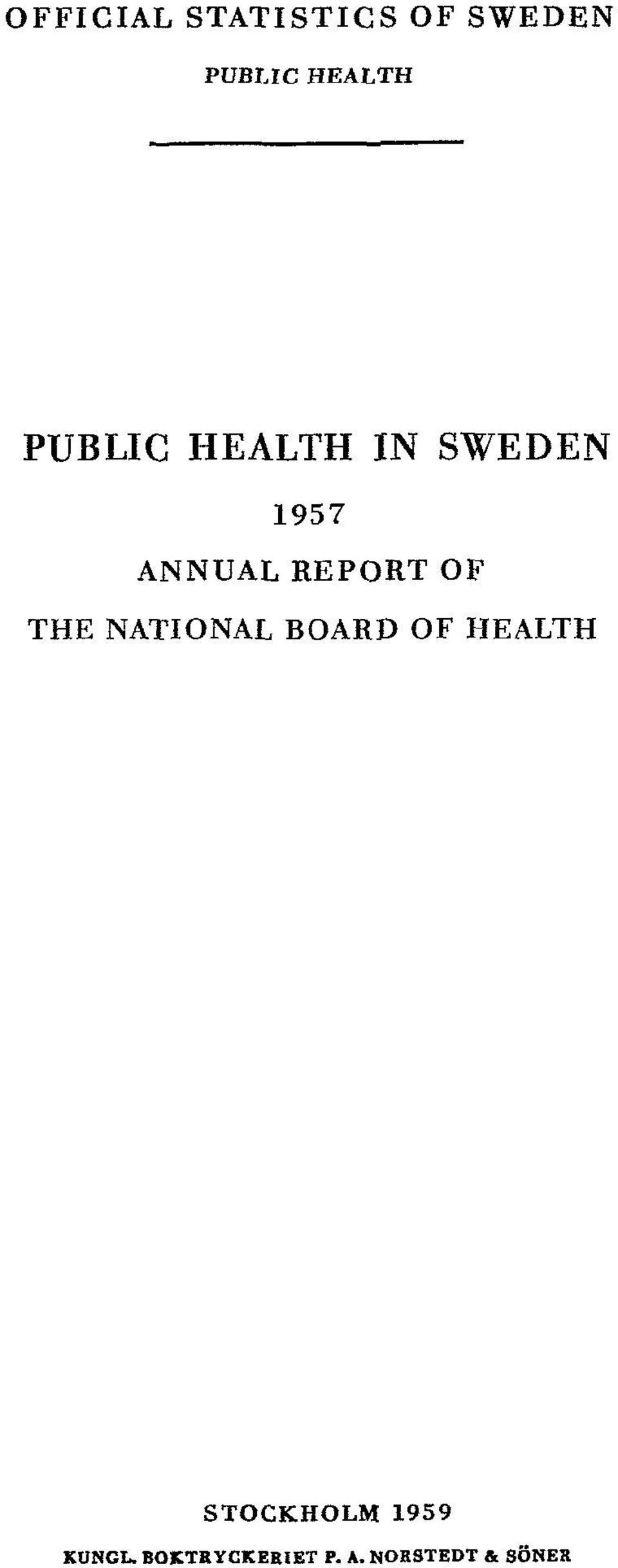 OF THE NATIONAL BOARD OF HEALTH STOCKHOLM