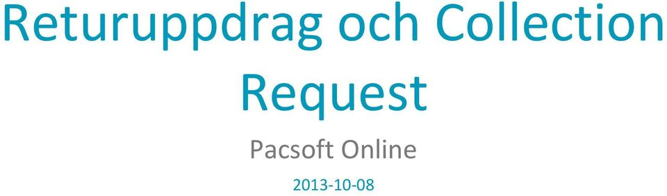 Request Pacsoft
