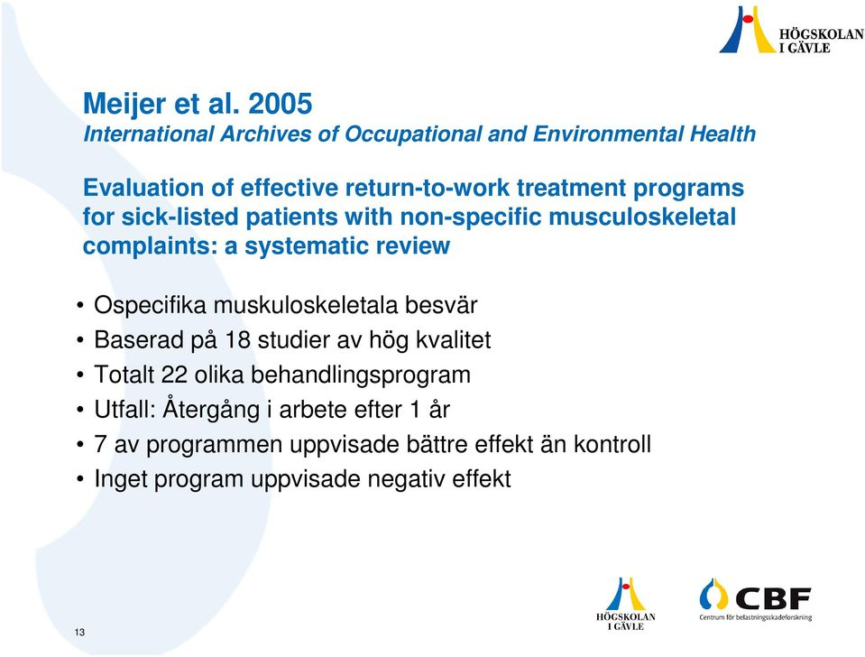 programs for sick-listed patients with non-specific musculoskeletal complaints: a systematic review Ospecifika